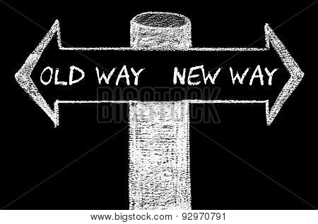 Opposite Arrows With Old Way Versus New Way