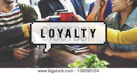 Loyalty Honesty Trust Sincerity Concept