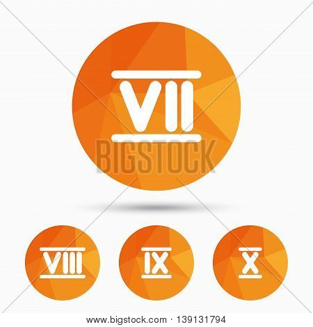 Roman numeral icons. 7, 8, 9 and 10 digit characters. Ancient Rome numeric system. Triangular low poly buttons with shadow. Vector