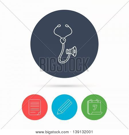 Stethoscope icon. Medical doctor equipment sign. Pulmology symbol. Calendar, pencil or edit and document file signs. Vector
