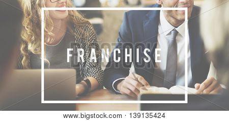 Franchise Franchisor Franchising Business idea Concept