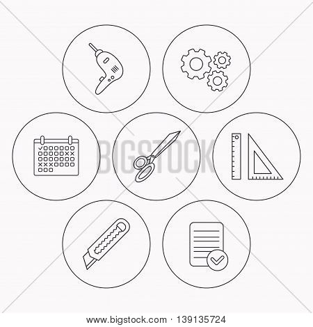Paper knife, school supplies and scissors icons. Drill tool linear sign. Check file, calendar and cogwheel icons. Vector