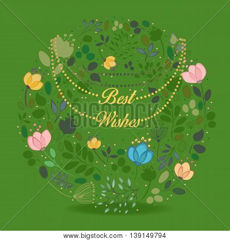Watercolor flowers. Floral green ring. Best wishes inscription. Yellow chaplet. illustration.