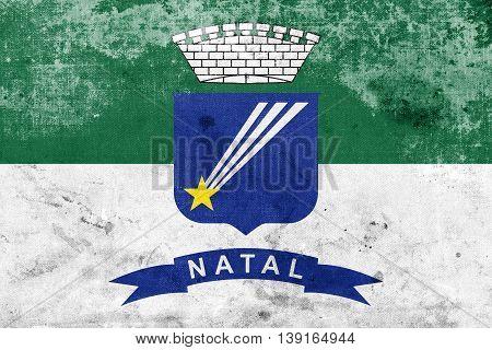 Flag Of Natal, Rio Grande Do Norte, Brazil, With A Vintage And O