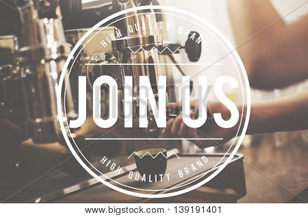 Join Us Follow Us Recruitment Register Concept