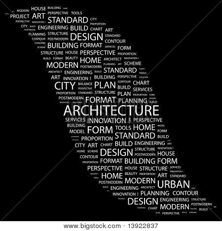 ARCHITECTURE. Word collage on black background. Vector illustration. Illustration with different association terms.