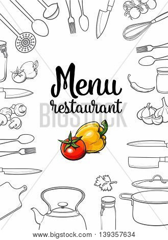 Kitchenware, vegetables and cutlery menu design sketch style vector illustration isolated on white background. Concept of menu banner poster cover with kitchen utensils and empty space for text