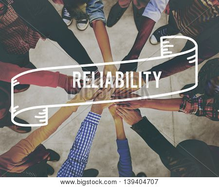 accuracy, commitment, dependable, efficiency, honesty, integrity, quality, reliability, reliable, rely, responsible, trust, trustworthy, trusty, word