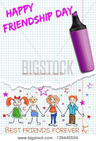 Greeting card for International Friendship Day. Inscription in a school notebook - Happy Friendship Day. BEST FRIENDS FOREVER. Vector illustration