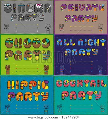Invitations to party. Vintage artistic font. Cinema party. Private party. Choco party. All night party. Hippie party. Coctail party. Place for custom text. Vector Illustration