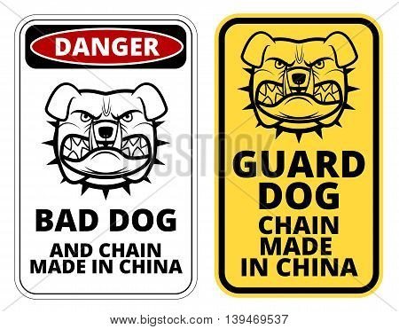 Bad Dog, Chain made in China. Humorous Comic  Signs. Vector Illustration