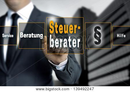 Steuerberater (in german Tax Consultant, Service, Help, Advice) touchscreen concept background.