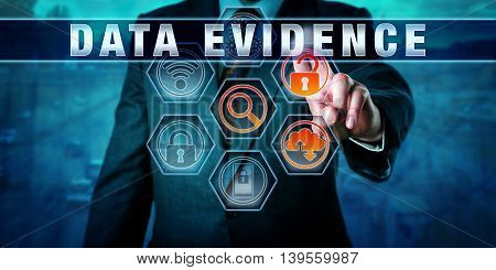Forensic examiner pressing DATA EVIDENCE on an interactive touch screen. Digital forensics metaphor and civil procedure concept for identification extraction and collection of electronic evidence.