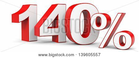 Discount 140 percent on white background. 3D illustration.