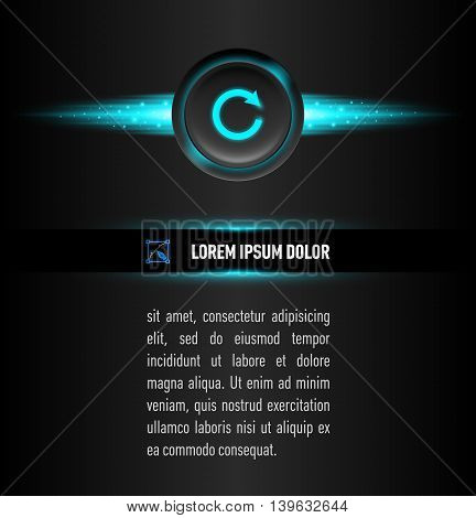 Text under button with sign on dark background. Aqua color backlight.