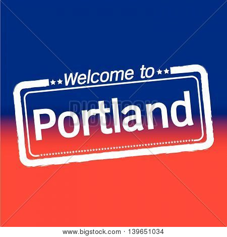 an images of Welcome to Portland City illustration design