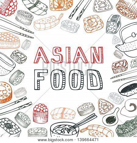 Asian food background. Asian food poster. Asian food menu restaurant. Asian food sketch menu.Vector illustration