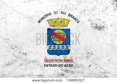 Flag Of Rio Branco, Acre, Brazil, With A Vintage And Old Look