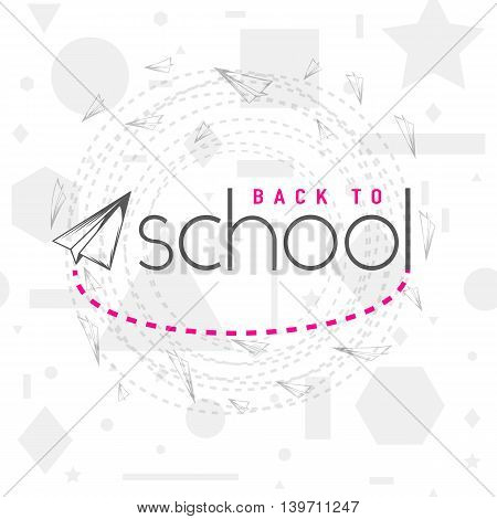 Vector illustration of back to school greeting card with typography element, flying airplane on seamless geometric background with circle, line, triangle, rectangle, star. Felicitation emblem, poster