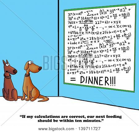 Dog cartoon about predicting the time dinner will be served.