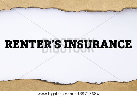 RENTER'S INSURANCE written under torn paper .