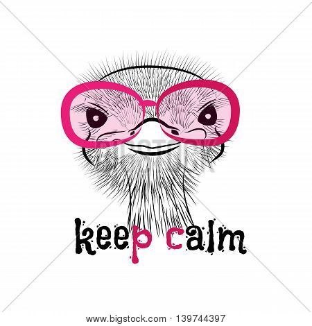 head of a hipster ostrich. Ostrich in round glasses on light background. Hand-drawn sketch of a ostrich. Retro Fashion Is. Creative ostrich with words Keep calm