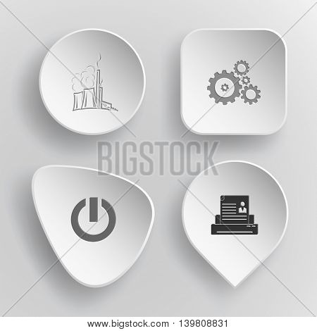 4 images: thermal power engineering, gears, switch element, printer. Tehnology set. White concave buttons on gray background. Vector icons.