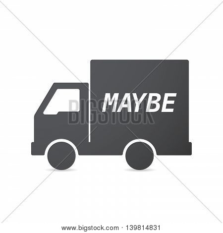 Isolated Truck Icon With    The Text Maybe