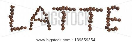 Isolated Word 'latte' Make From Coffee Bean On White Background