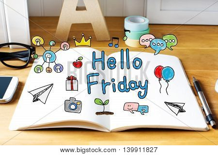 Hello Friday Concept With Notebook