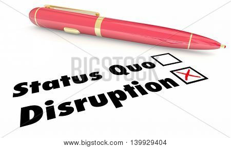 Disruption Vs Status Quo Check Mark Boxes Pen 3d Illustration