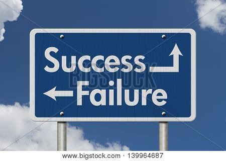 Difference between Success and Failure Blue Road Sign with text Success and Failure with sky background, 3D Illustration