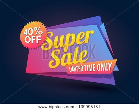 Creative glossy Paper Tag or Banner design of Super Sale with 40% Off for limited time, Vector illustration.