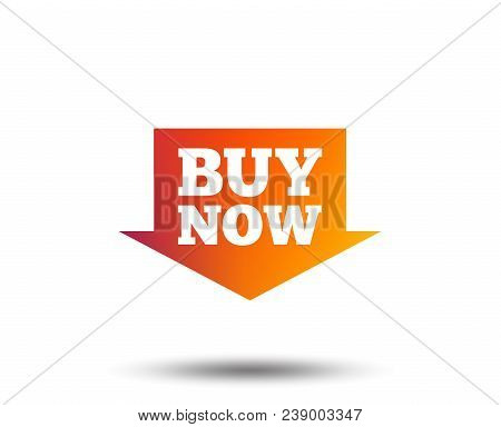 Buy Now Sign Icon. Online Buying Arrow Button. Blurred Gradient Design Element. Vivid Graphic Flat I