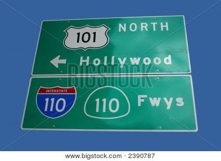 Sign To Hollywood Freeway