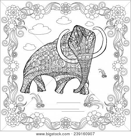 Zentangle Style Monochrome Sketch Mammoth In Floral Frame, Coloring Page Antistress Stock Vector Ill