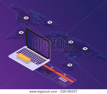 Booking Online Concept Laptop With World Map Location Vector Isometric Background