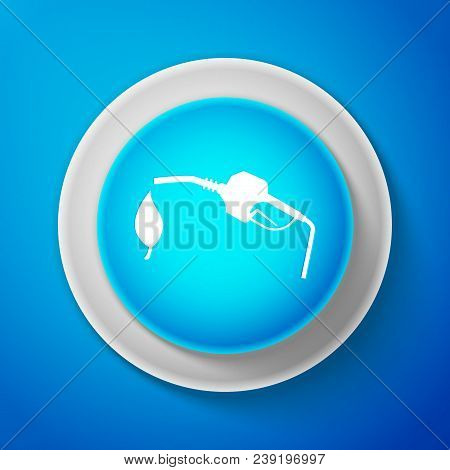 White Bio Fuel Concept With Fueling Nozzle And Leaf Icon Isolated On Blue Background. Natural Energy