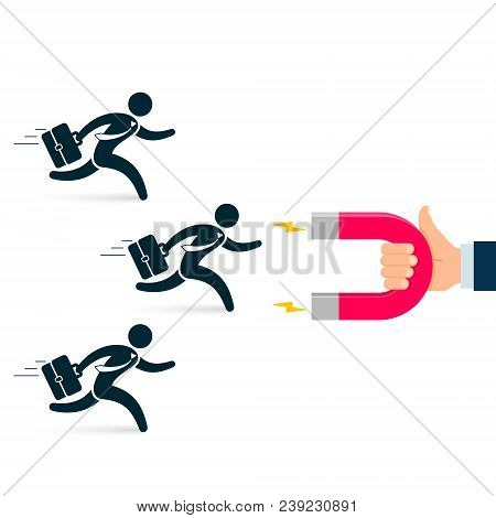 Hand Of Businessman Using Magnet Attract Employee Customers And Clients. Vector Illustration Concept
