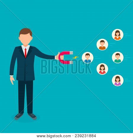 Businessman Use Magnet To Attract Customer People Employee, Human Resources. Vector Illustration. Bu