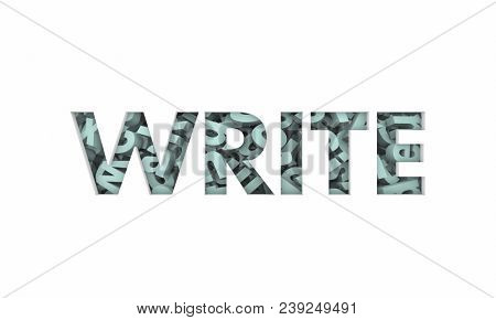 Write Letters Words Writing Text Message Word 3d Illustration