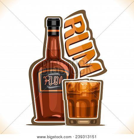 Vector Illustration Of Alcohol Drink Rum, Old Brown Bottle Of Premium Cuban Booze, Full Tumbler Glas