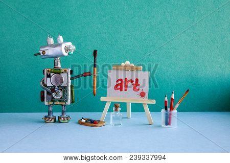 Robot Artist, Wooden Easel And The Handwritten Picture. The Word Art And Blot, Painted Red Watercolo