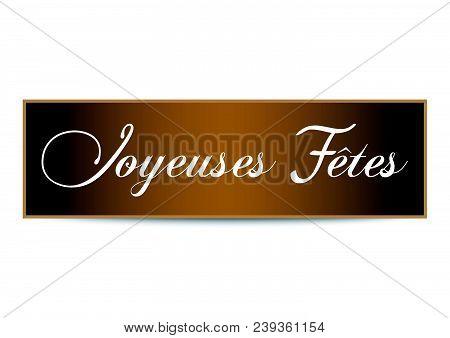 Vector Design Of Greeting Card Banner Joyeuses Fetes