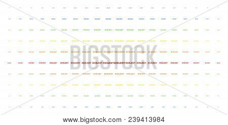 Ecology Text Icon Rainbow Colored Halftone Pattern. Vector Ecology Text Shapes Are Arranged Into Hal