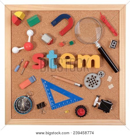 Stem Education. Science Technology Engineering Mathematics. Stem Word On Cork Board With Education E