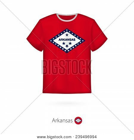 T-shirt Design With Flag Of Arkansas U.s. State. T-shirt Vector Template.