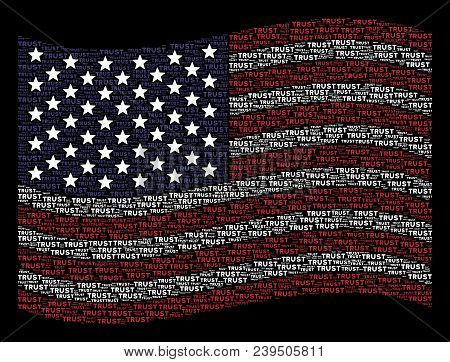 Trust Text Items Are Combined Into Waving American Flag Stylization On A Dark Background. Vector Com