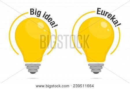 Light Bulbs Of Big Idea And Eureka!. Yellow Glowing Light Bulbs With Text. Symbol Of Idea, Solution