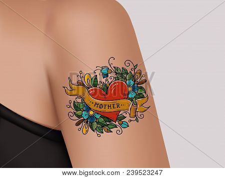Decorative Tattoo On Female Arm. Heart With Flowers And Ribbon. Mother Tattoo. Realistic Illustratio
